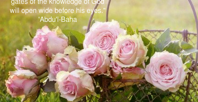 Once A Soul Becometh Holy in All Things | Bahá'í Journal