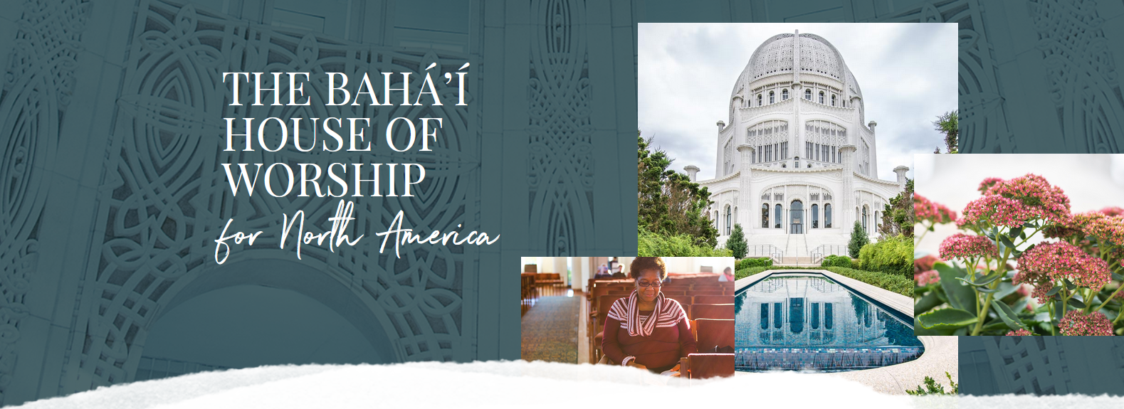 House of Worship - Bahá-ís of the United States